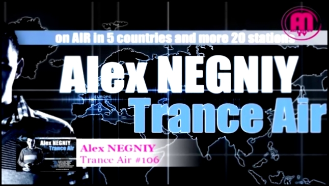 Видеоклип OUT NOW : Alex NEGNIY - Trance Air - Edition #106