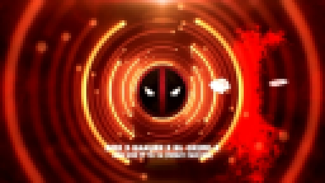 Видеоклип Deadpool  Ringtones